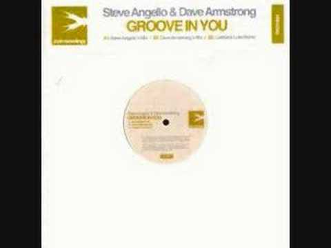 Steve Angello & Dave Armstrong - Groove In You