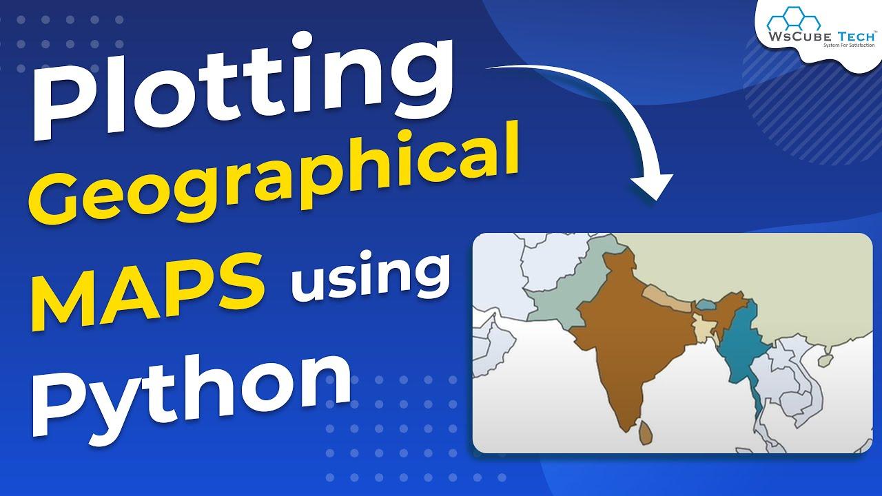 Plotting Geographical MAPS using Python - Plotly [English]