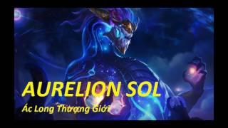 Truyền Thuyết Về Aurelion Sol - Ác Long Thượng Giới - Liên Minh Huyền Thoại Official