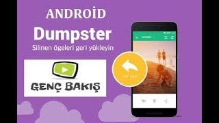 Android telefonlarda Silinen Dosyaları, fotoğrafları,videoları.müzikleri Geri Getirme-Dumpster