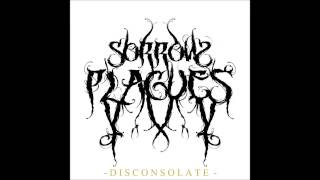 Sorrow Plagues - Disconsolate Full EP (Atmospheric Black Metal, DSBM)