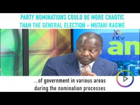 Senator Mutahi Kagwe warns party nominations may be more chaotic than the election