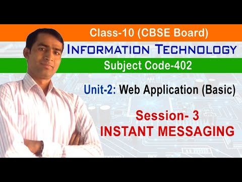 Unit 2: Web Application (Basic), Session 3: INSTANT MESSAGING | Information Technology(Code-402)