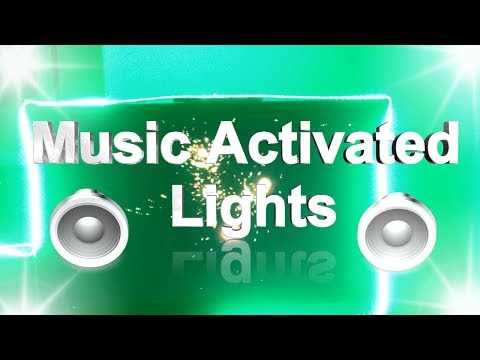 How to Make Music Activated Lights