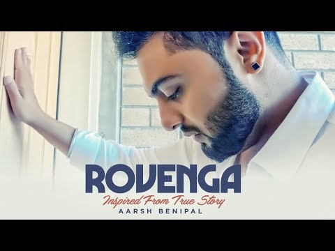 Rovenga: Aarsh Benipal (Full Song) Enzo | Guri | Latest Punjabi Songs 2018