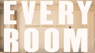 Birds With Fleas || Every Room (Summer Dregs Remix)