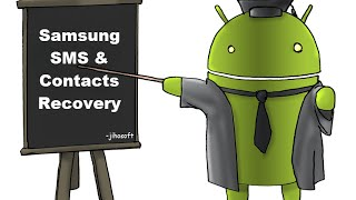 Samsung SMS + Contacts Recovery - Recover Deleted Text Messages & Contacts from Samsung