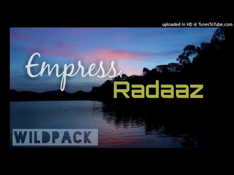 Empress Radaaz - WILD PACK | 2017