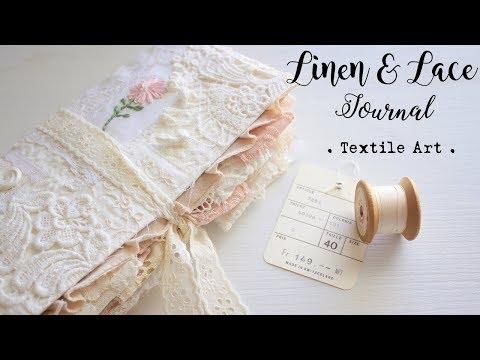 Linen & Lace Journal | Textile Art |