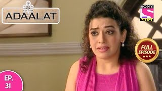 Adaalat - Full Episode 31 - 29th January, 2018