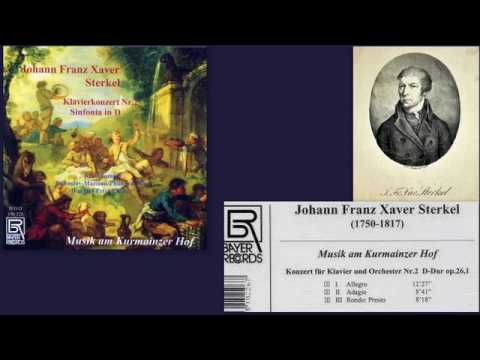 Johann Franz Xaver Sterkel: Piano Concerto No. 2 in D major