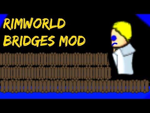 Rimworld Mod Guide: Bridges Mod! Rimworld Mod Showcase