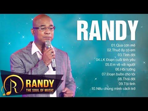 Randy 2019 với Tuyệt phẩm Qua Cơn Mê ‣ Nhạc Vàng Bolero Hay Nhất Tuyển Chọn