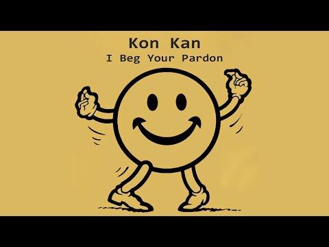 Kon Kan - I Beg Your Pardon - Montagem exclusiva