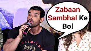 John Abraham Gets Angry On Reporter For Asking Disrespecting Question About India