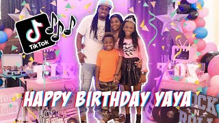 WE THREW YAYA AN EPIC TIK TOK BIRTHDAY PARTY (HAPPY BIRTHDAY YAYA)