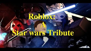 Roblox: A Star Wars Tribute - 4K