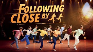 "Christian Musical Drama ""Following Close By"""