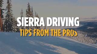 Planning a snow trip? Check out these Sierra driving tips from the pros