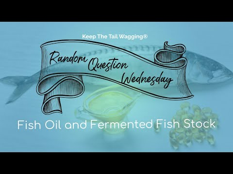 RQW: Do I Combine Fish Oil With Fermented Fish Stock