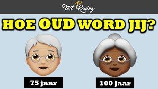 Hoe Oud Zal Jij Worden?   Fun Test