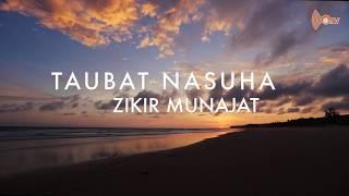 Video Karaoke Lirik Taubat Nasuha + Zikir Munajat