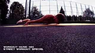The Best Workout Music Mix Street Workout Special
