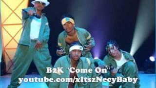 Watch B2K Come On video