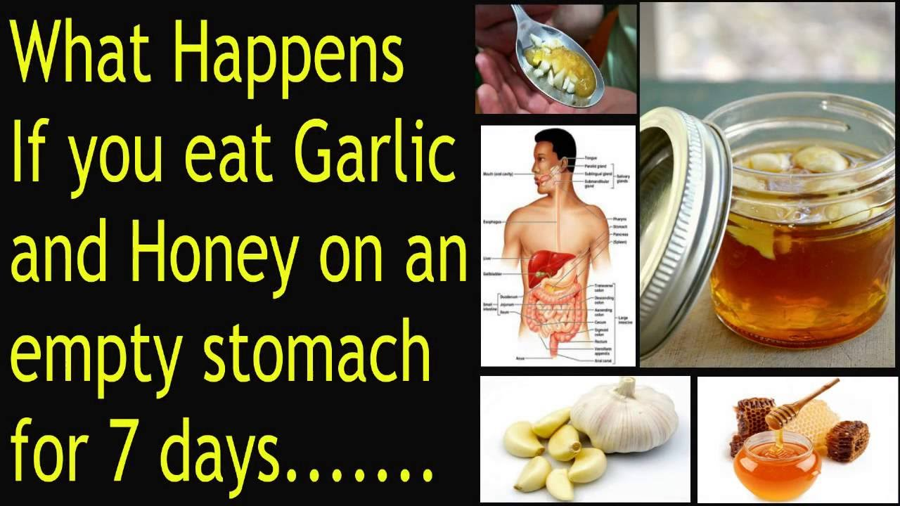 what happens if you eat garlic and honey on an empty stomach for 7 days