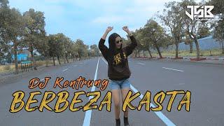 DJ KENTRUNG BERBEZA KASTA - DJ ACAN | JATIM SLOW BASS