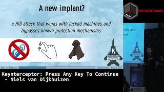 #HITB2018AMS CommSec D1 - Keynterceptor: Press Any Key to Continue - Niels van Dijkhuizen