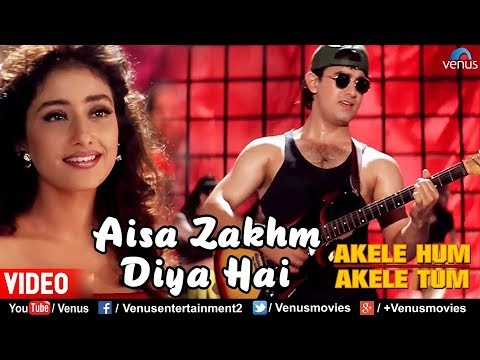 Aisa Zakhm Diya Hai  Aamir khan & Manisha Akele Hum Akele Tum 90s Best Love Song