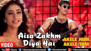 Download Lagu Aisa Zakhm Diya Hai | Aamir khan & Manisha| Akele Hum Akele Tum| 90's Best Love Song MP3