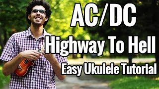 This is a tutorial for Highway To Hell by AC/DC for the ukulele. It...