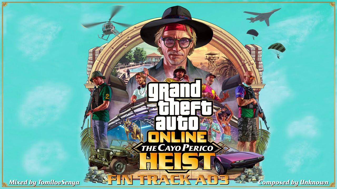GTA Online: Cayo Perico Heist Original Score — Fin Track A03