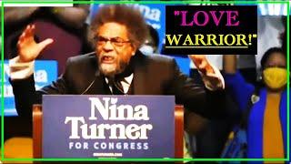 Cornel West Brings Down The House In FIERY Speech For Nina Turner