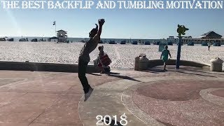 The BEST Backflip and TUMBLING MOTIVATION 2018