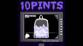 Short Dawg - 10 Pints (Ft. Ab-Soul & Mac Miller)