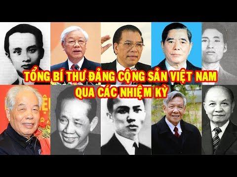 Tổng Bí Thư Đảng Cộng Sản Việt Nam qua các nhiệm kỳ