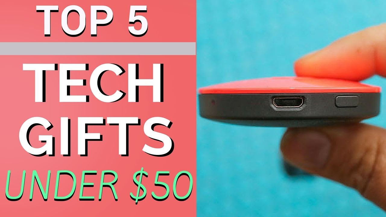 Top 5 Tech Gifts Under 50