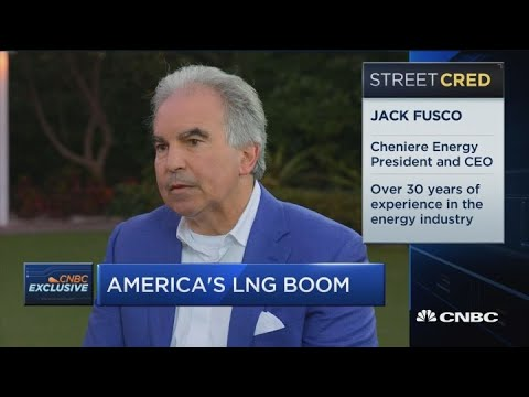 Cheniere Energy CEO Jack Fusco on the future of liquefied natural gas