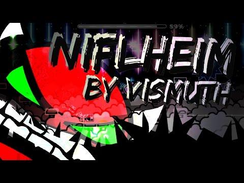 Geometry Dash | Niflheim (Insane/Extreme Demon) by Vismuth