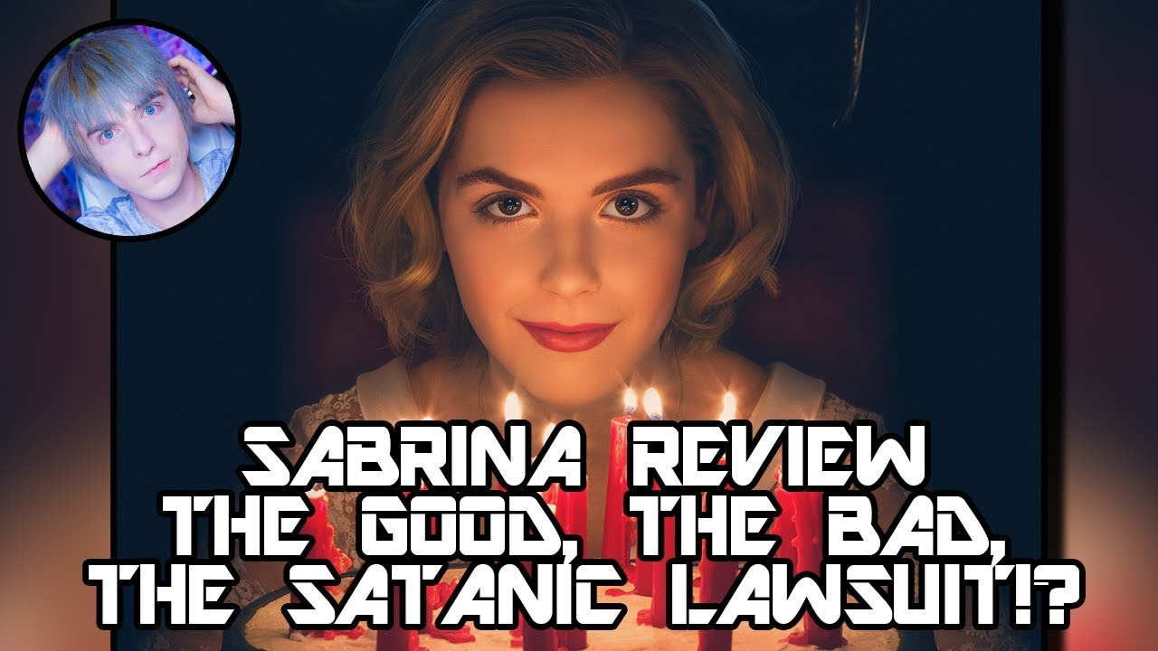 CHILLING ADVENTURES OF SABRINA REVIEW - THE GOOD THE BAD AND THE LAWSUIT