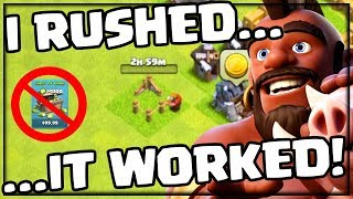 I RUSHED...It WORKED! Clash of Clans No Cash Clash #9