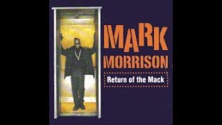 Mark Morrison-Return Of The Mack (joe t. vannelli extra corvette mix)