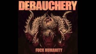 7 DEBAUCHERY FUCK HUMANITY