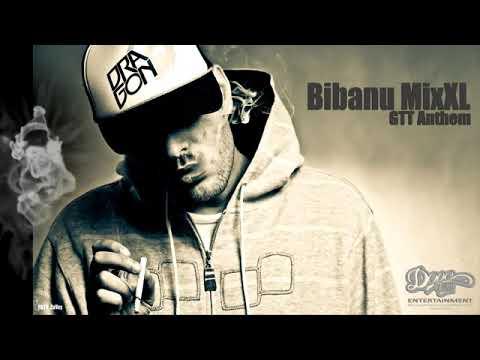 Bibanu MixXL-GTT Anthem