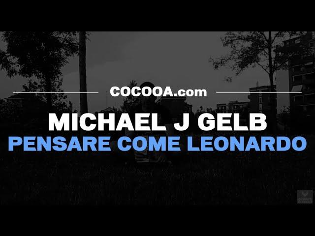 Michael J. Gelb -- Pensare come Leonardo (Video Recensione)