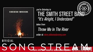 The Smith Street Band - It
