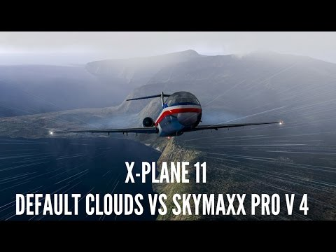 X-Plane 11 - Default Skies VS Skymaxx Pro V4 - YouTube